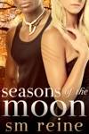 Seasons Of The Moon Series Books 1-4 Six Moon Summer All Hallows Moon Long Night Moon And Gray Moon Rising