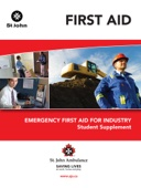 Emergency First Aid for Industry Student Supplement