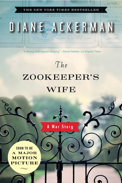 The Zookeepers Wife A War Story Diane Ackerman Book