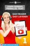 Learn German - Parallel Text  Easy Reader - Easy Listener  Audio Enhanced EBook No 1