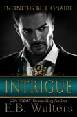 E. B. Walters - Intrigue: Infinitus Billionaire artwork