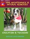 Dog Maintenance  Natural Remedies
