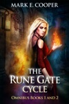 The Rune Gate Cycle Books 1 - 2