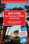 Walking San Franciscos 49 Mile Scenic Drive