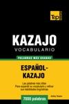 Vocabulario Espaol-Kazajo 7000 Palabras Ms Usadas