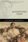 The Indentured Heart House Of Winslow Book 3