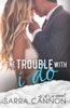 Sarra Cannon - The Trouble With I Do  artwork