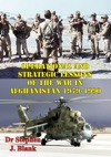Operational And Strategic Lessons Of The War In Afghanistan 1979-1990