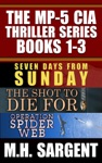 The MP-5 CIA Thriller Series Boxed Set Books 1-3