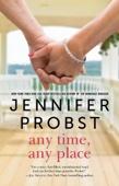 Jennifer Probst - Any Time, Any Place artwork