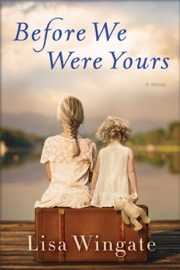 Before We Were Yours book summary