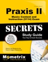 Praxis II Music Content And Instruction 5114 Exam Secrets Study Guide