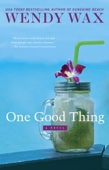 Wendy Wax - One Good Thing  artwork