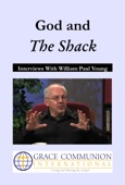 God and The Shack: Interviews with William Paul Young