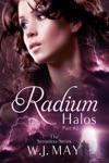 Radium Halos - Part 2 The Senseless Series 2