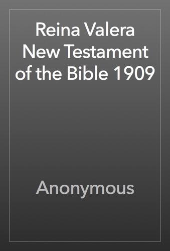 Reina Valera New Testament of the Bible 1909