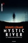 Mystic River La Morte Non Dimentica
