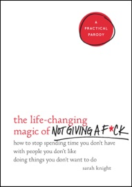 The Life-Changing Magic of Not Giving a F*ck book summary