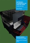 AutoCAD - A Handbook For Theatre Users 3rd Edition