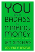 You Are a Badass at Making Money - Jen Sincero Cover Art