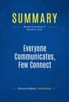 Summary Everyone Communicates Few Connect