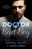 Dr. Bad Boy - Ainsley Booth & Sadie Haller Cover Art