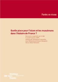 QUELLE PLACE POUR LISLAM ET LES MUSULMANS DANS LHISTOIRE DE FRANCE?
