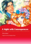 A Night With ConsequencesHarlequin Comics