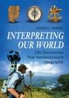 Interpreting Our World