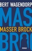 Bert Wagendorp - Masser Brock kunstwerk
