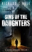 Sins of the Daughters - Richard C Hale Cover Art