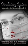 Circulatory System Injustice Is Served - Book 1