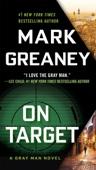 On Target - Mark Greaney Cover Art