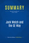 Summary Jack Welch And The GE Way