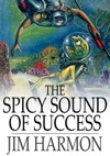 The Spicy Sound Of Success