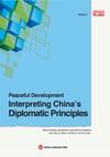Peaceful Development Interpreting Chinas Diplomatic Principles