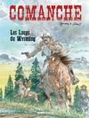 Comanche - Tome 3 - Les Loups Du Wyoming
