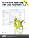 Parametric Modeling With Creo Parametric 30
