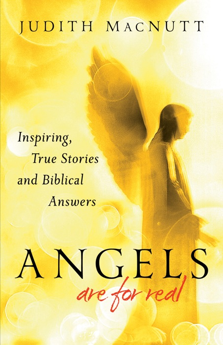 Angels Are for Real Judith MacNutt Book