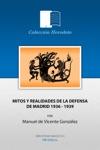 Mitos Y Realidades De La Guerra Civil 1936-1939