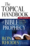The Topical Handbook Of Bible Prophecy