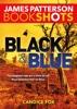 James Patterson & Candice Fox - Black & Blue  artwork