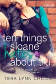 Tera Lynn Childs - Ten Things Sloane Hates About Tru Grafik