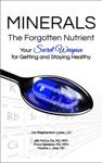 Minerals - The Forgotten Nutrient