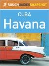 Havana Rough Guides Snapshot Cuba