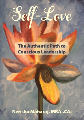 Self-Love The Authentic Path to Conscious Leadership