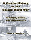 A Concise History Of The Second World War