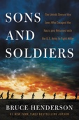 Sons and Soldiers - Bruce Henderson Cover Art
