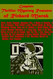 COMPLETE MYSTERY THRILLER ROMANCE OF RICHARD MARSH