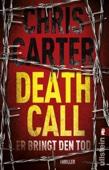 Death Call - Er bringt den Tod